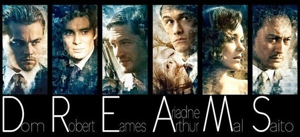 """If you take the first letters of the main characters' names in Inception — Dom, Robert, Eames, Arthur, Mal, and Saito — they spell """"dreams""""."""