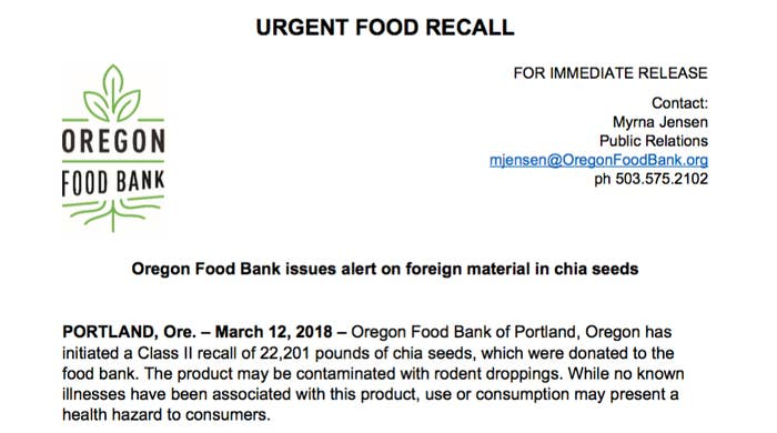 """An investigation determined there was """"evidence of rodent activity by the donor"""" of the chia seeds, Live Local Organic of Milwaukie, Oregon. Oregon Food Bank said the chia seeds were distributed in one-pound plastic poly film bags with a twist-type or resealable closure."""