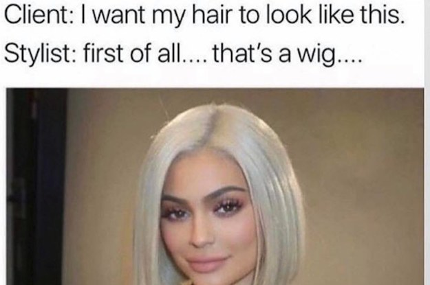 17 Hilarious Memes That Explain Why Your Hairstylist Is Probably