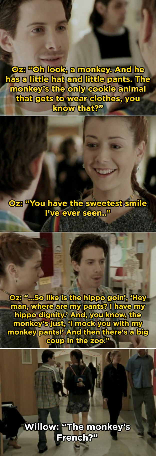 In Buffy the Vampire Slayer, Seth Green and Alyson Hannigan improvised the memorable scene in which Oz and Willow joke about animal crackers.
