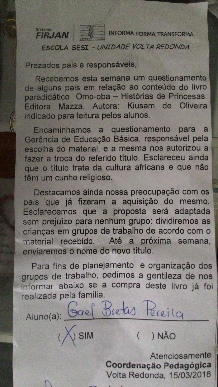 O livro é utilizado nas 17 unidades do Sesi no estado do Rio de Janeiro. O livro gerou reclamações apenas na escola de Volta Redonda.