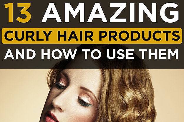 Amazing Products For Curly Hair And How To Use Them