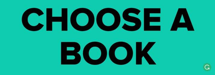 CHOOSE A BOOK