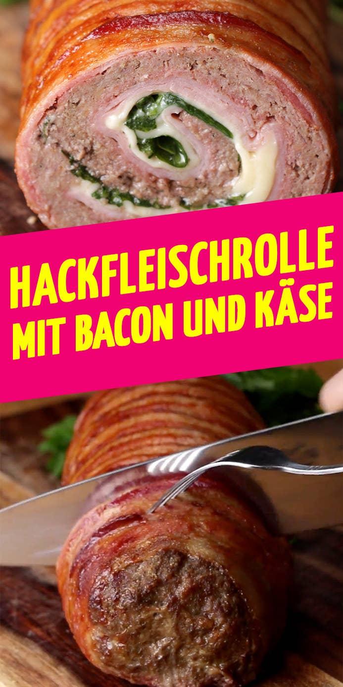 Bist Du Bereit Für Diese Hackfleisch Rolle Mit Schinken Bacon Und Käse
