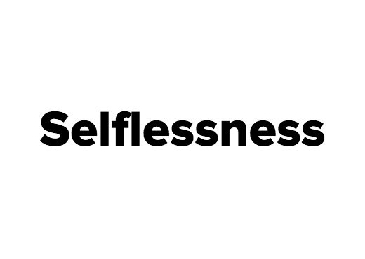 selflessness notes Thank you for being a gates notes insider i feel lucky that i get to connect with so many people like you - bill gates.