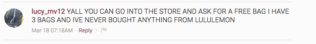 Including this person, who said you don't even need to buy anything from Lululemon to get one.