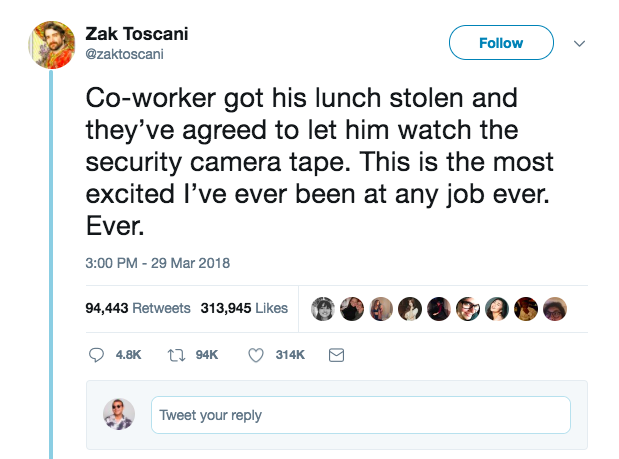 All eyes were on Zak Toscani's Twitter timeline Friday when he shared that a co-worker whose shrimp fried rice lunch was stolen just got the opportunity to watch office security footage to find the culprit.