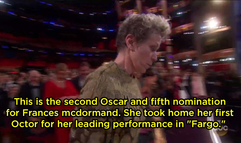 "The announcer called an Oscar an ""Octor"" (??) when Frances McDormand won:"