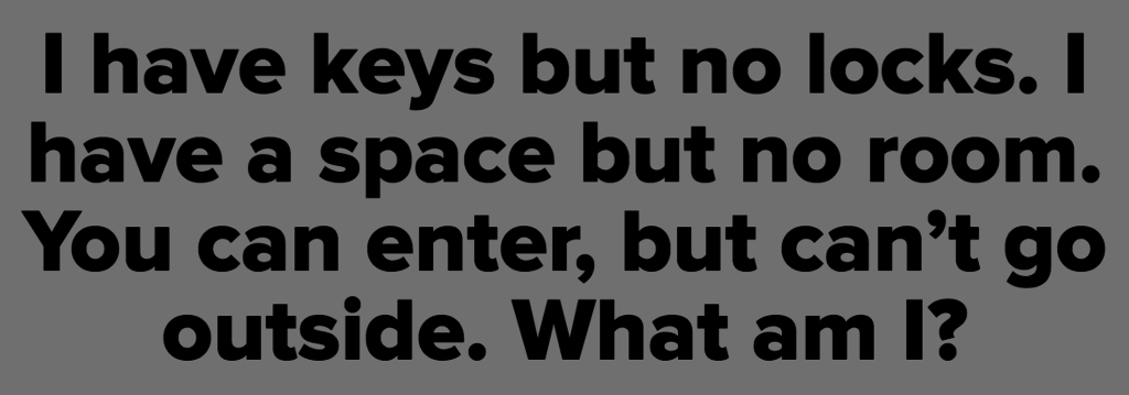 17 Riddles That'll Stump You Unless You're Really, REALLY Intelligent