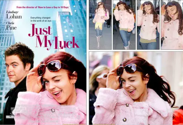 "The poster for Just My Luck features a paparazzi photo of Lindsay Lohan. In fact, the studio loved it so much that they decided to change the movie's tagline to ""Everything changed in the wink of an eye."""