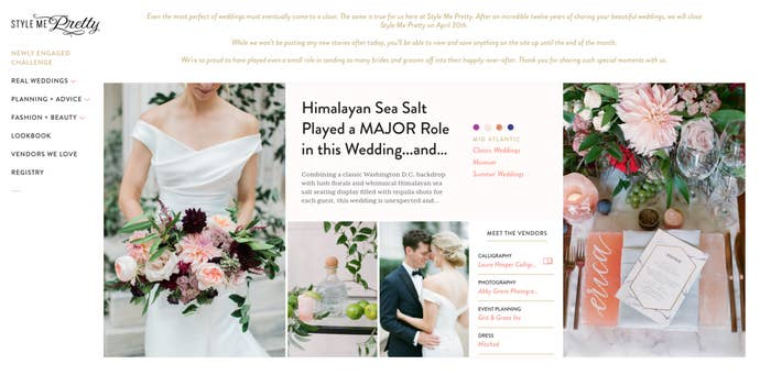 Wedding blog style me pretty is shutting down at the end of april much to the shock of wedding professionals and enthusiasts wedding blog style me pretty announced on april 10 that its shutting down at the end of the mightylinksfo