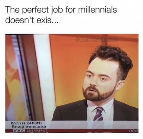 100 Jokes And Memes About Millennials That Will Have You Laughing
