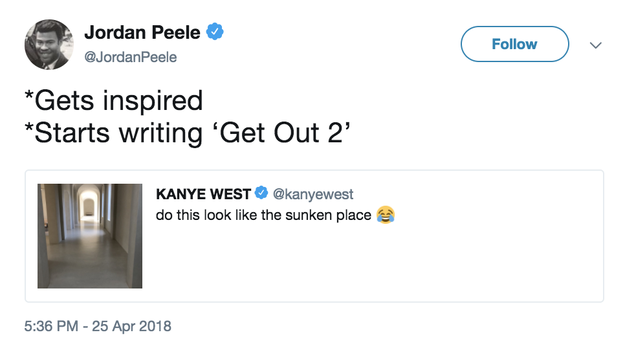Get Out writer/director Jordan Peele joked that he might be taking inspiration for a sequel from Kanye's tweets.