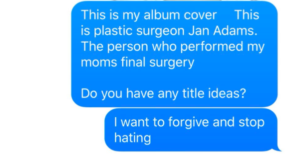 """""""I want to forgive and stop hating,"""" he wrote in a text, which he then screenshotted and posted to Twitter. He also asked the recipient what he should title the album."""