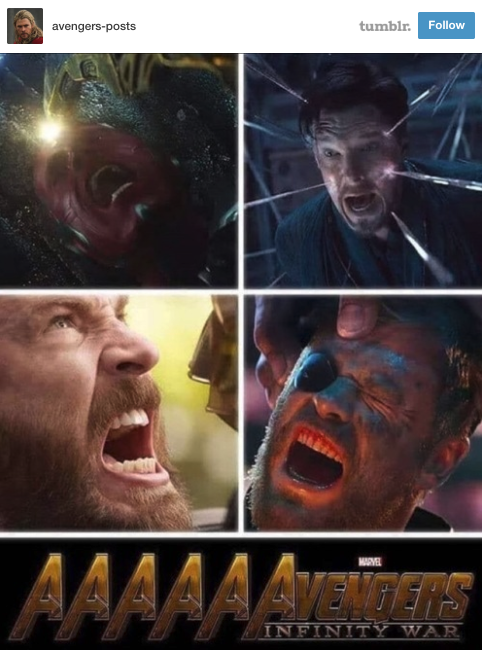 The AAAAAAAvengers screaming.