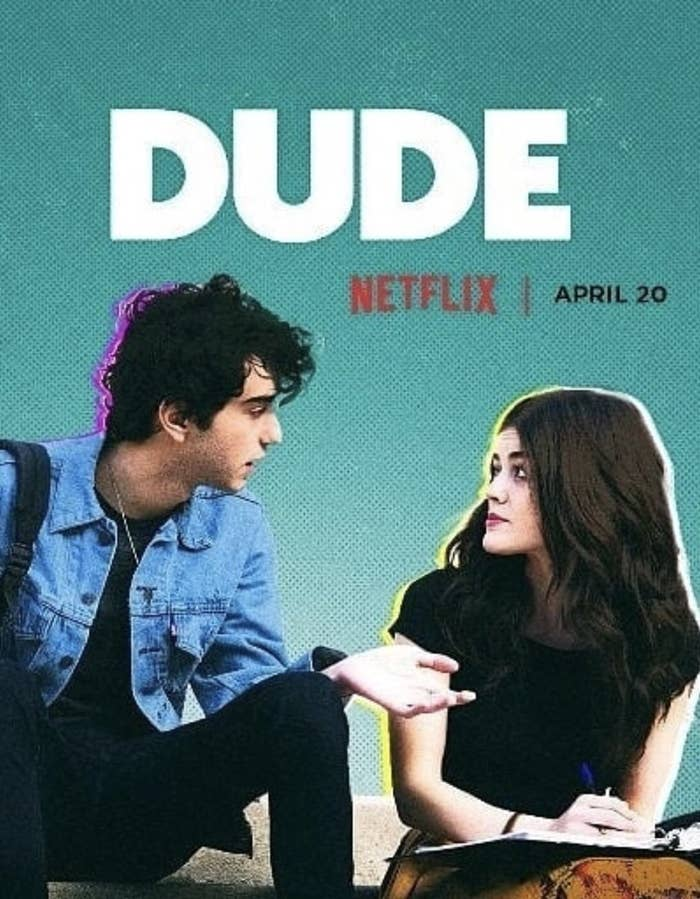 i watched this new movie on netflix called dude because people are