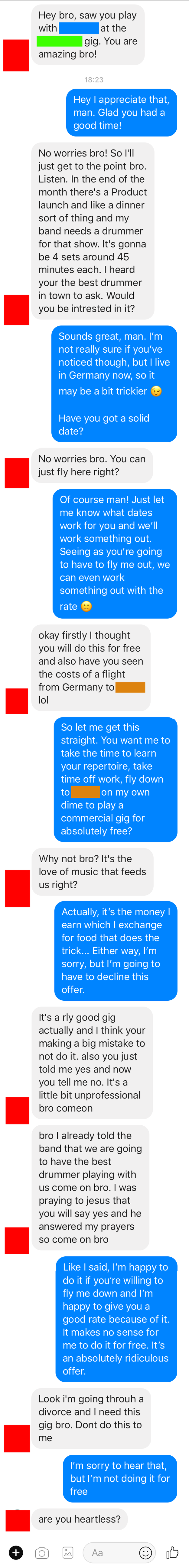 The person who wanted a musician to pay for his own flight in order to play a gig for free.