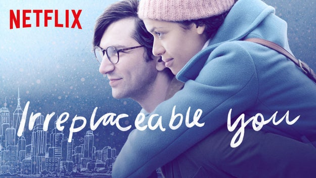 Here's what Irreplaceable You is about according to Netflix: