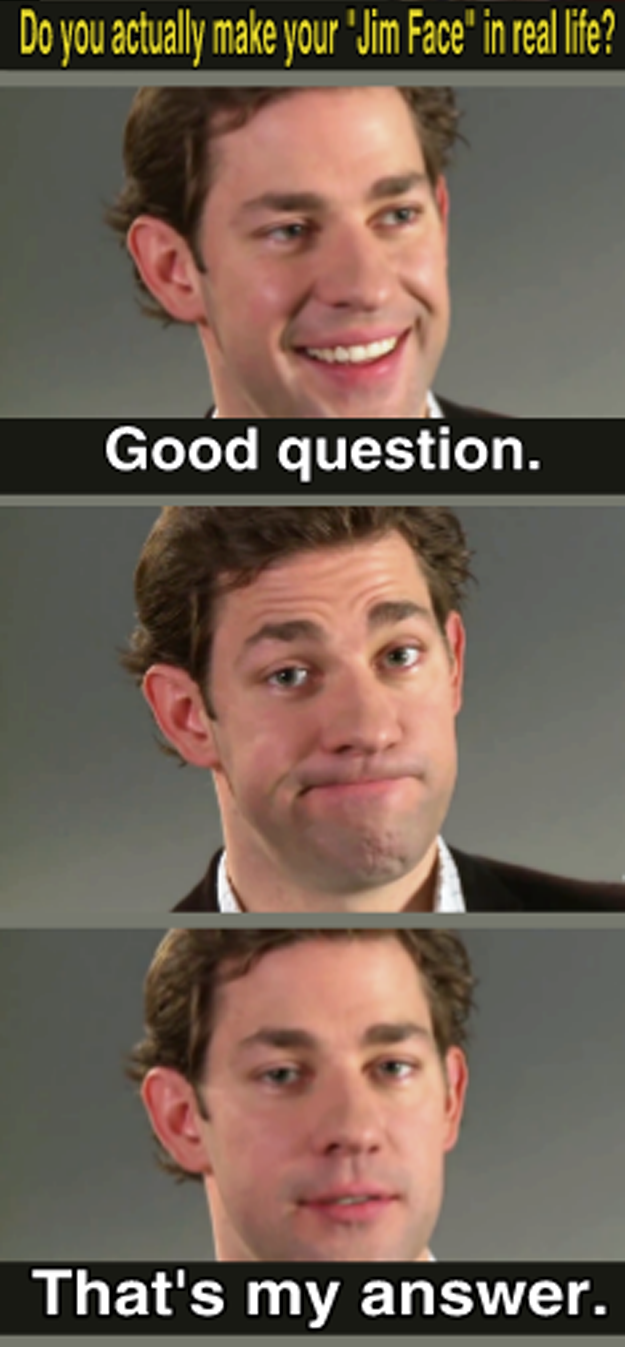 Aaaand of course, when he gifted us all with the Jim face to treasure forever and ever: