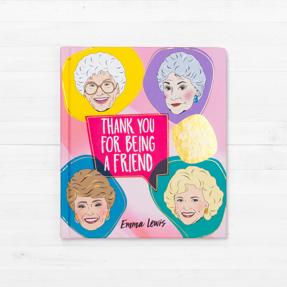 A Golden Girls Inspired Gift That Will Really Say Thank You For Being Friend