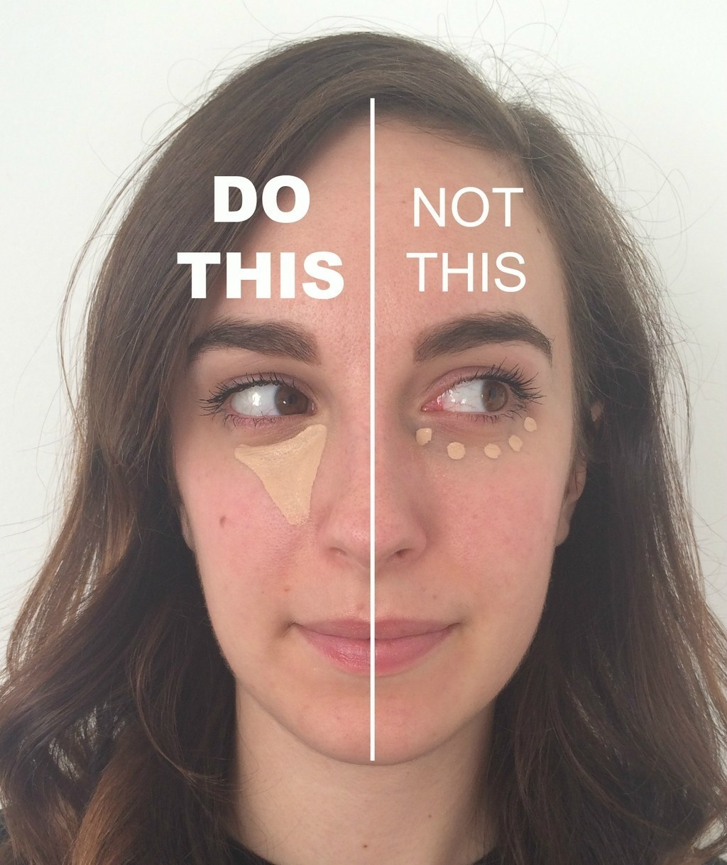 "Someone with concealer applied in a triangle on one half of their face with text ""Do this"" and applied in dots on the other side with text ""not this"""