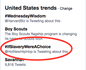 But by this point Twitter users had already turned Kanye's statement into an epic hashtag, #IfSlaveryWereAChoice.