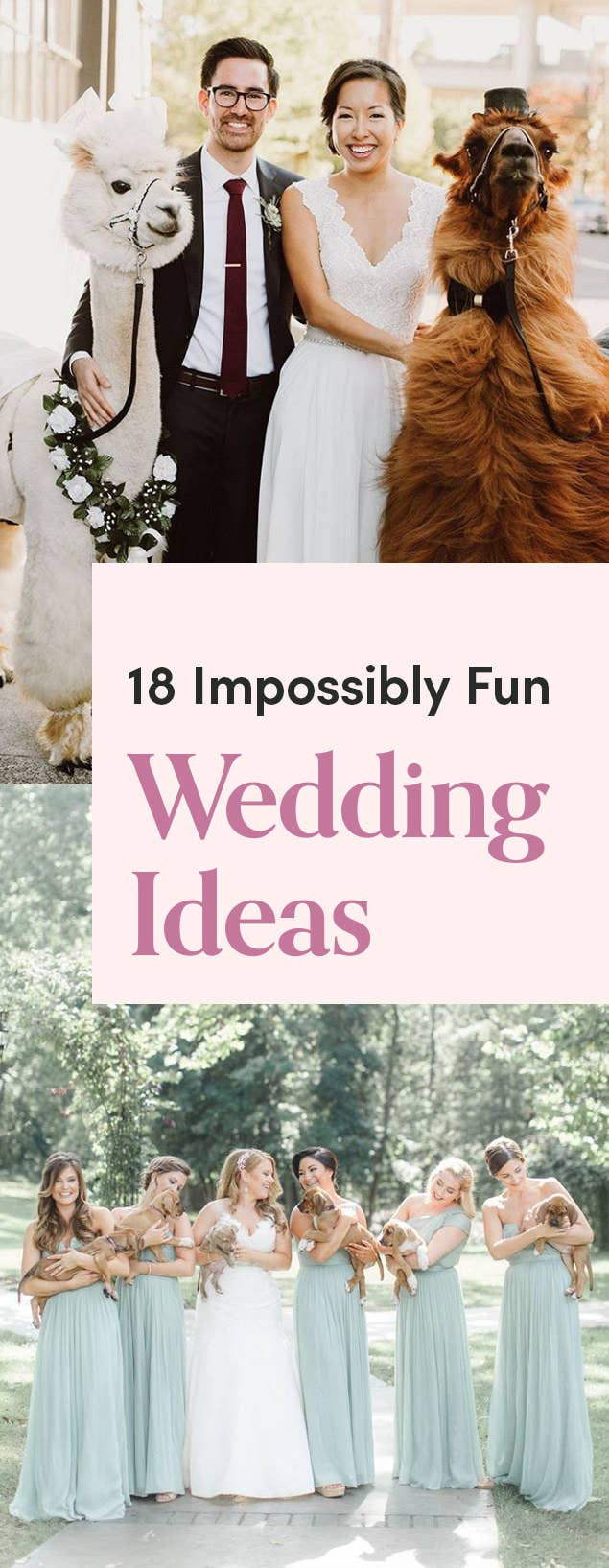 18 Impossibly Fun Wedding Ideas You\'ll Want To Steal