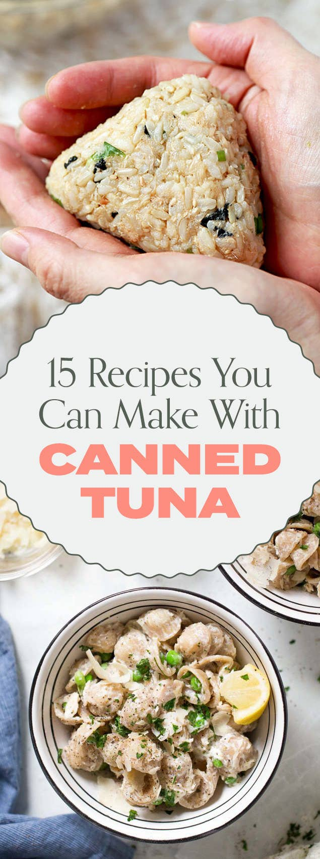 15 Delicious Dishes Anyone Can Whip Up With A Can Of Tuna