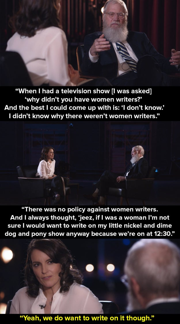 The conversation began when Letterman told this anecdote about the lack of women writers on his long-running talk shows such as Late Night.