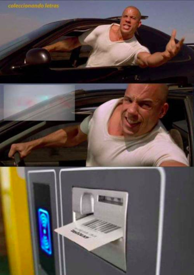 """two images of dominic toretto from """"fast and the furious"""" reaching intensely out of his car window, followed by an image of a parking structure ticket sticking out of a kiosk"""