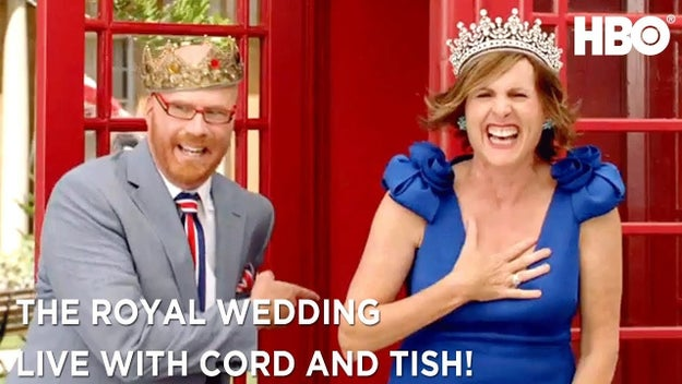 """May 19th: """"The Royal Wedding Live With Cord and Tish"""" (HBO)"""