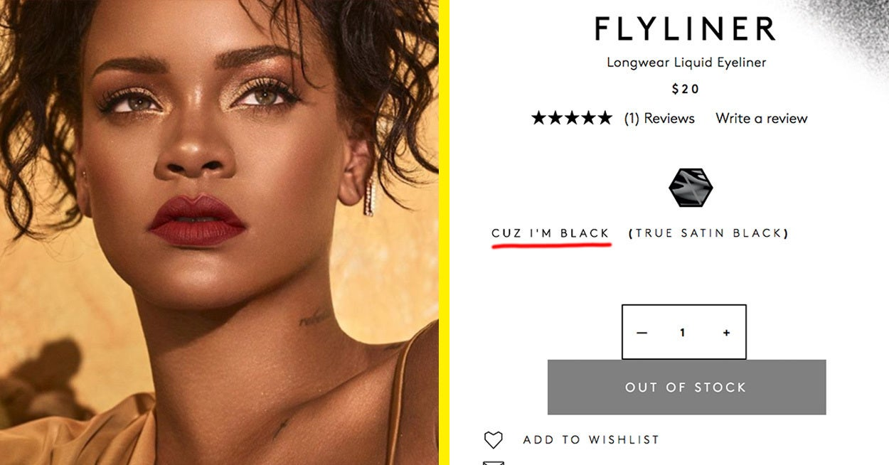 dca2aff18ea Rihanna Named Her New Eyeliner After An Iconic Clapback And People Love It