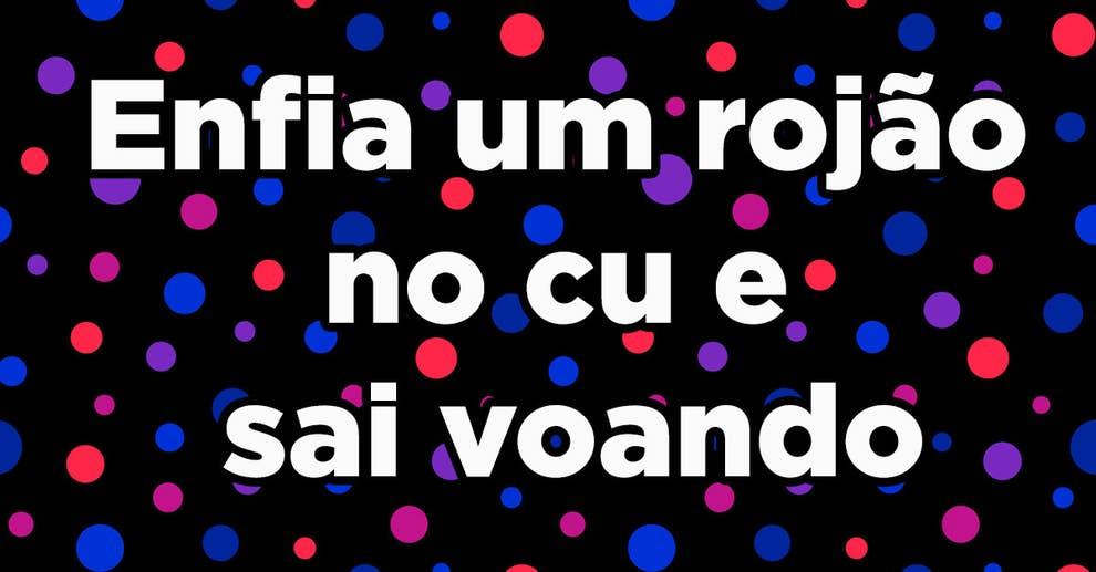 17 Groserías Brasileñas Que Vas A Querer En Tu Vocabulario