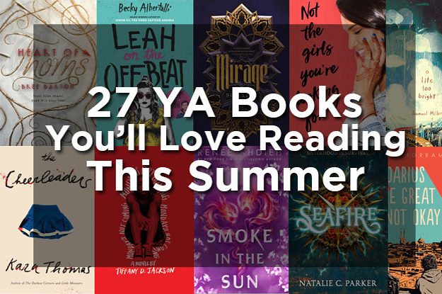 27 YA Books You'll Want To Devour By The Pool This Summer