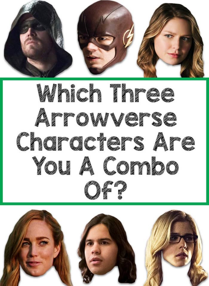 Which Three Arrowverse Characters Are You A Combo Of?