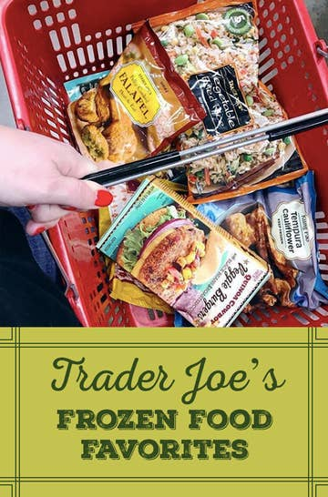 27 Trader Joe's Frozen Foods People Swear By