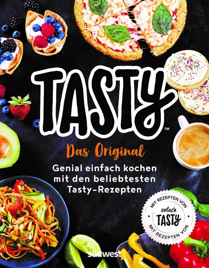 Hol dir das Tasty-Kochbuch auf Deutsch, wenn du einfach ...