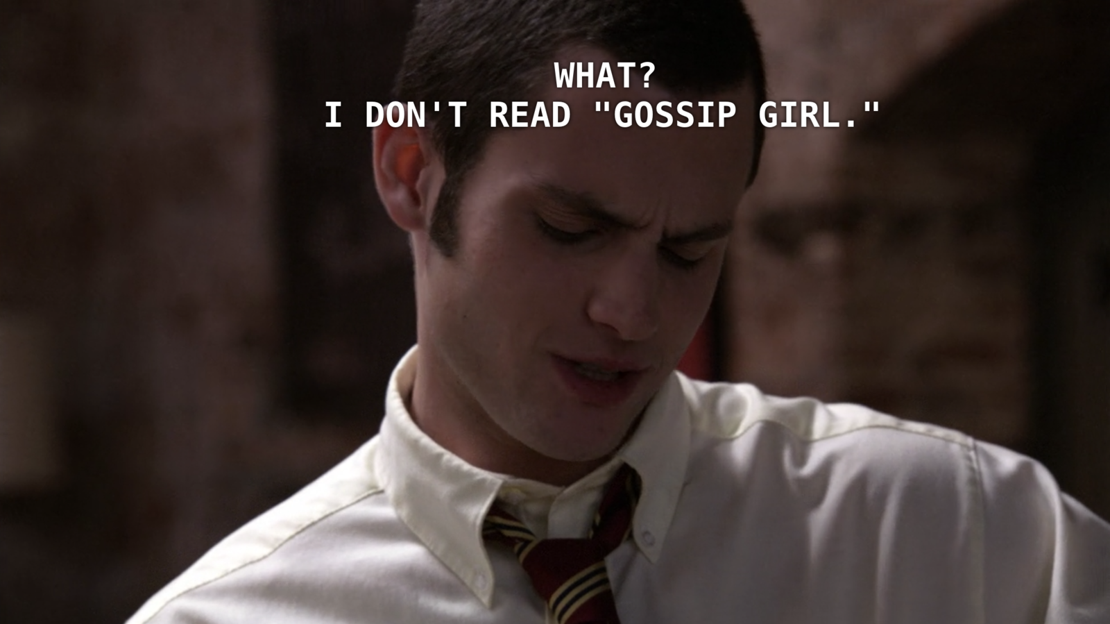 Dan Humphrey Was Revealed As Gossip Girl In The First Episode And I
