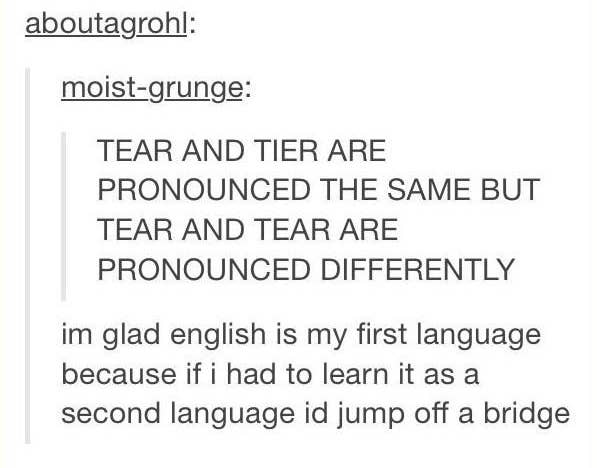 17 Times The English Language Was Absolutely Ridiculous