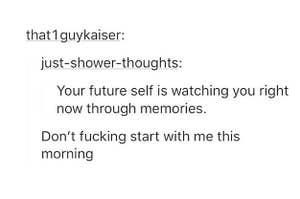 Weird Shower Thoughts Questions 4