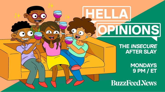 Hella Opinions will be back every Monday at 9pm ET for the whole season of Insecure.