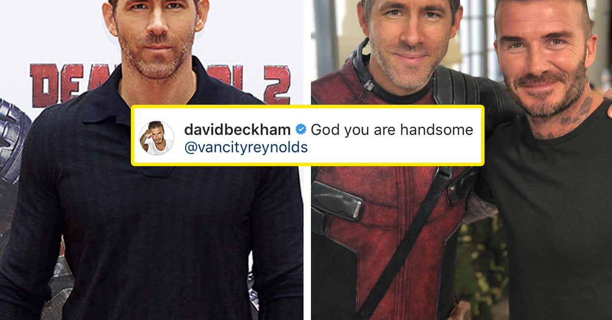 b02cdeecf David Beckham Is Low-Key Flirting With Ryan Reynolds On Instagram And My  Heart Can't Take It