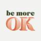 Be More OK profile picture