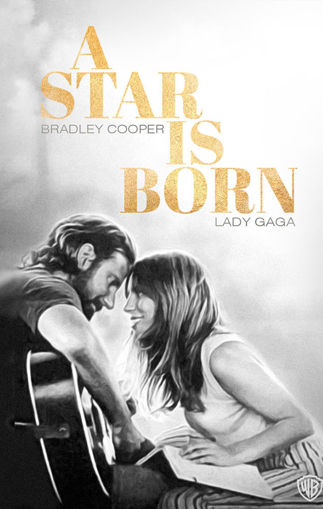ICYMI,  A Star Is Born  is THE movie to see right now.