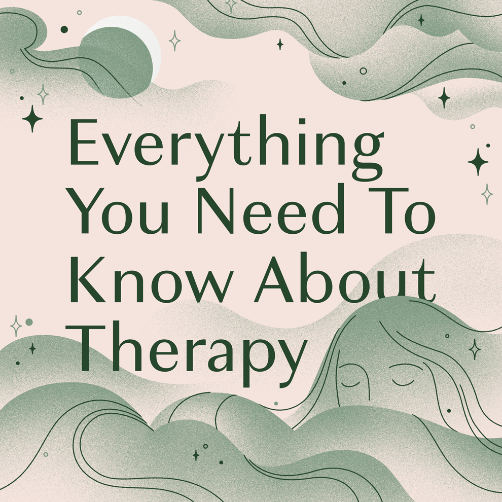 Everything You Could Possibly Want To Know About Therapy