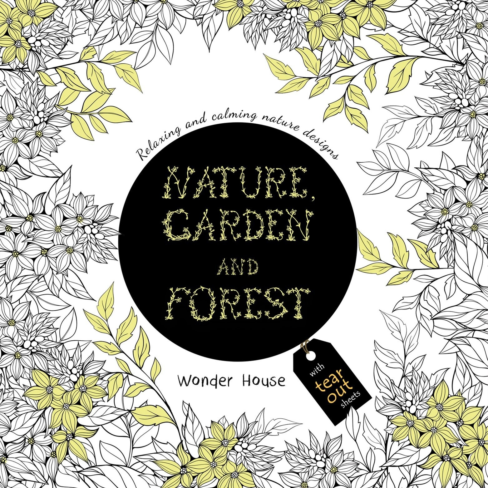 Cover of the Nature Garden And Forest adult colouring book