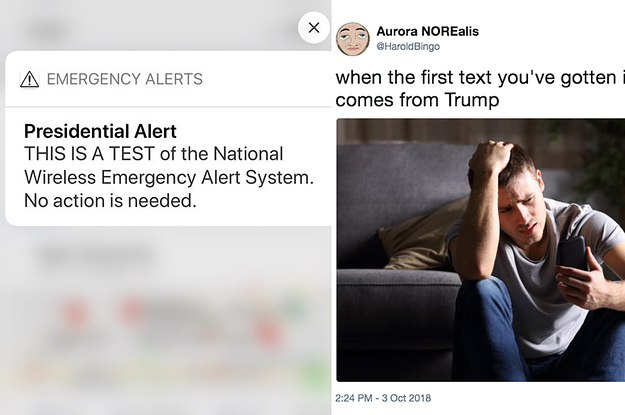 All Of Your Presidential Alert Jokes Were Great Good Job Everyone