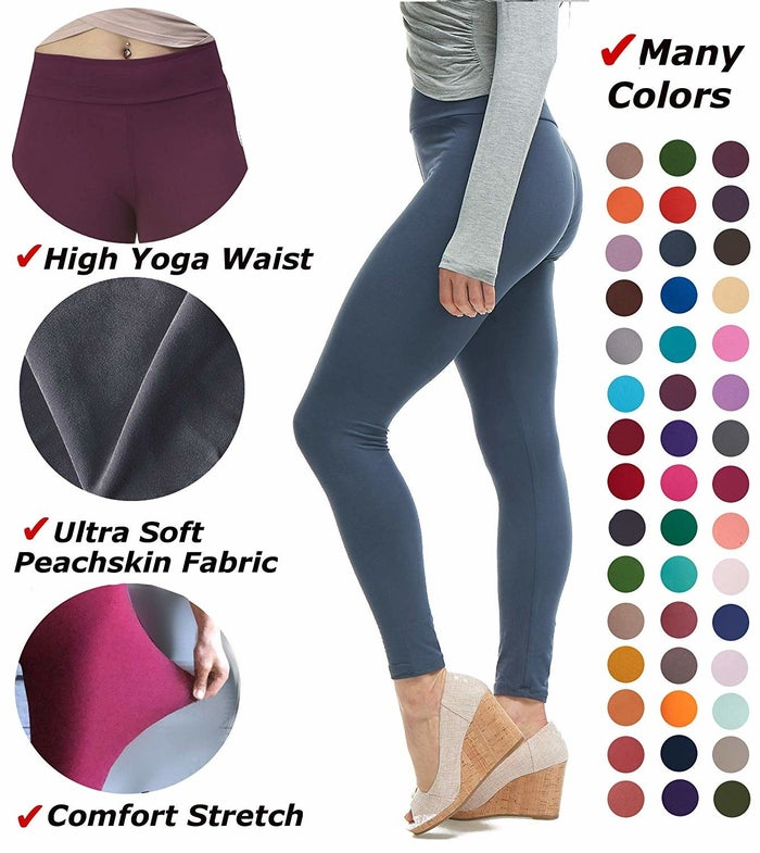 """Get them from Amazon for $10.99+ (or a six-pack for $39.99; available in two sizes: one size fits most (XS–XL) and plus size (XL–3X) and 37 colors).Promising review: """"These are the GREATEST leggings EVER! They feel and fit exactly like LuLaRoe except the waistband gives more. I am IN LOVE with these. If you love LuLaRoe, you will love these and never go back! The fact that they're half the cost and colors are readily available is awesome. You won't be disappointed!"""" —Elizabeth"""