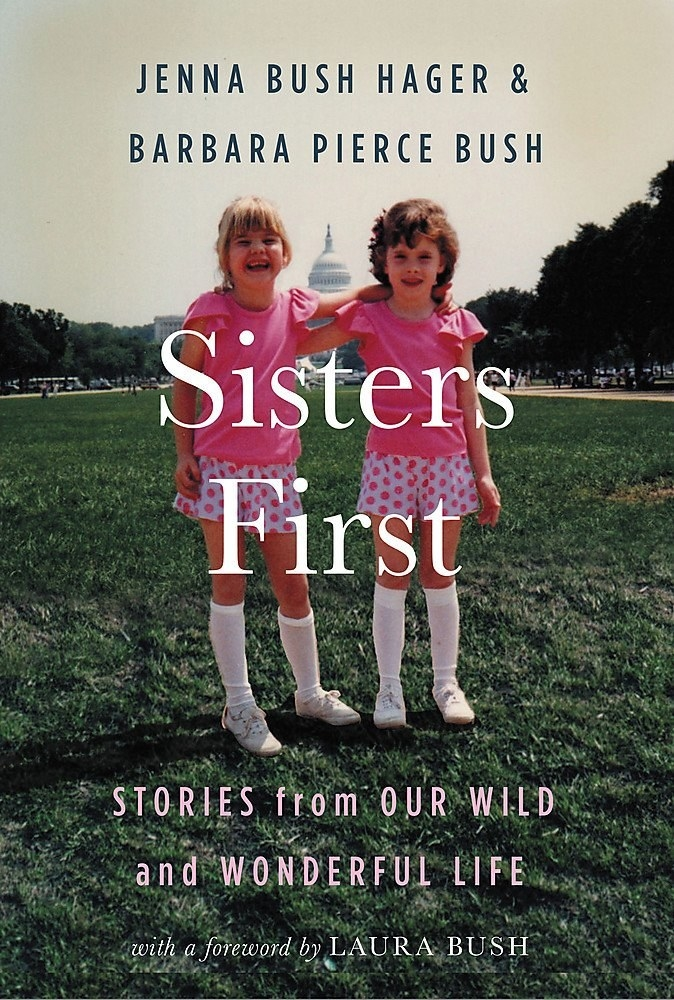 A book about sisterhood written by Jenna Bush Hager and Barbara Pierce Bush that is sure to warm your sisteru0027s heart. & 48 Of The Best Gifts For Sisters In 2018