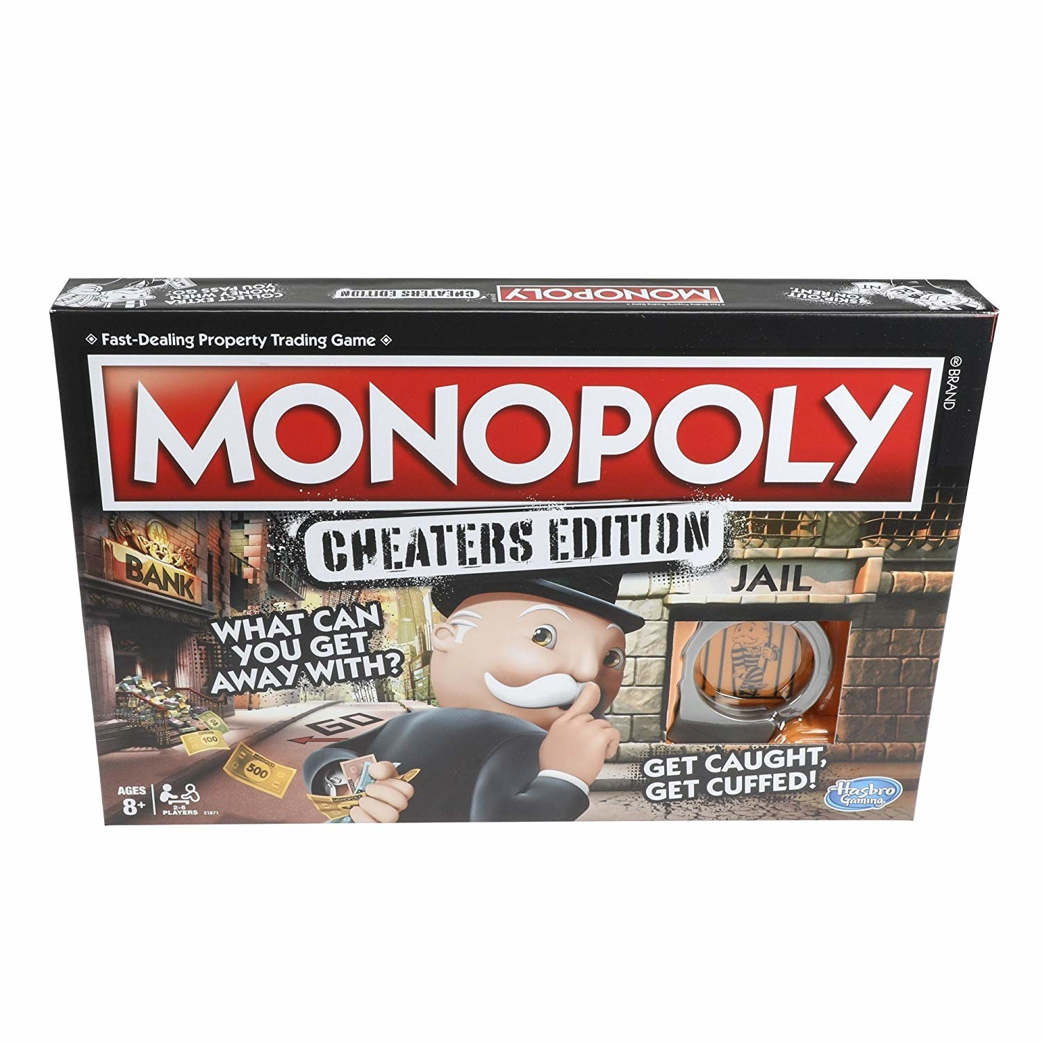 A Copy Of Monopoly Cheaters Edition For Your Brother That Motherfing Mommas Boy Has Been Skimming Those Multicolored Dolla Bills Too Damn